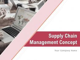 Supply Chain Management Concept Powerpoint Presentation Slides