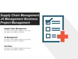 Supply Chain Management Jit Management Business Project Management Cpb