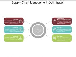Supply Chain Management Optimization Ppt Powerpoint Presentation File Sample Cpb