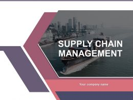 Supply Chain Management Powerpoint Presentation Slides