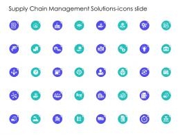Supply Chain Management Solutions Icons Slide Ppt Slides