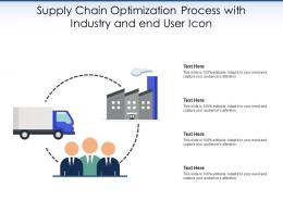 Supply Chain Optimization Process With Industry And End User Icon