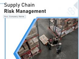Supply Chain Risk Management Approaches Organization Process Planning Evaluate