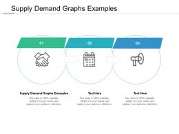 Supply Demand Graphs Examples Ppt Powerpoint Presentation Professional Design Ideas Cpb