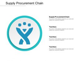 Supply Procurement Chain Ppt Powerpoint Presentation Show Outfit Cpb