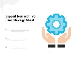 Support Icon With Two Hand Strategy Wheel