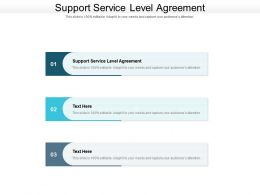 Support Service Level Agreement Ppt Powerpoint Presentation Outline Clipart Cpb
