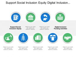 Support Social Inclusion Equity Digital Inclusion Funding Activities