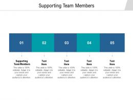 Supporting Team Members Ppt Powerpoint Presentation Icon Background Cpb