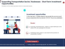 Supporting Transportation Sector Businesses Short Term Investment Opportunities Ppt Powerpoint Show