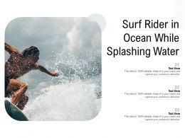Surf Rider In Ocean While Splashing Water