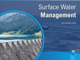 Surface Water Management Powerpoint Presentation Slides