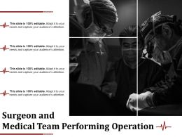 Surgeon And Medical Team Performing Operation