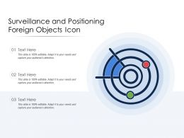 Surveillance And Positioning Foreign Objects Icon