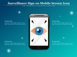 Surveillance Sign On Mobile Screen Icon