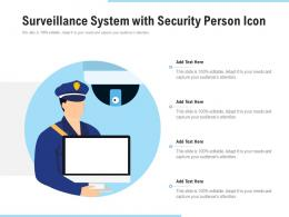 Surveillance System With Security Person Icon