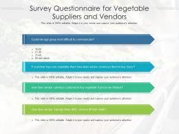 Survey Questionnaire For Vegetable Suppliers And Vendors