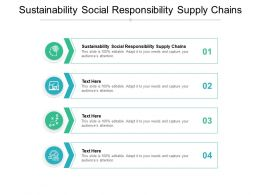 Sustainability Social Responsibility Supply Chains Ppt Powerpoint Presentation Master Slide Cpb