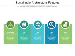 Sustainable Architecture Features Ppt Powerpoint Presentation Infographics Graphic Tips Cpb