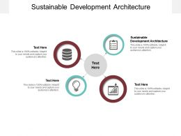 Sustainable Development Architecture Ppt Presentation Pictures Clipart Images Cpb