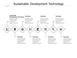 Sustainable Development Technology Ppt Powerpoint Presentation Layouts Graphics Cpb