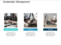Sustainable Management Ppt Powerpoint Presentation Infographics Information Cpb