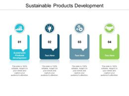 Sustainable Products Development Ppt Powerpoint Presentation Infographic Template Topics Cpb