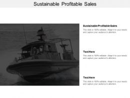 Sustainable Profitable Sales Ppt Powerpoint Presentation Pictures Elements Cpb