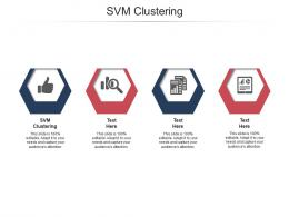 SVM Clustering Ppt Powerpoint Presentation Icon Example Cpb