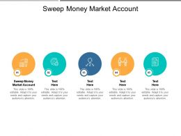 Sweep Money Market Account Ppt Powerpoint Presentation Styles Picture Cpb