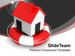 Sweet Home In Lifesaver Safeguard Future Powerpoint Templates Ppt Themes And Graphics 0113