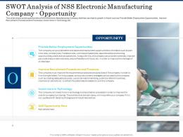 SWOT Analysis Of Nss Electronic Manufacturing Company Opportunity Shortage Of Skilled Labor Ppt Show