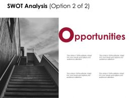 Swot Analysis Slide Opportunities D232 Ppt Powerpoint Presentation Infographic Template Show