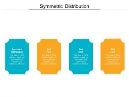Symmetric Distribution Ppt Powerpoint Presentation Model Samples Cpb