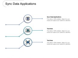 Sync Data Applications Ppt Powerpoint Presentation Summary Graphics Design Cpb