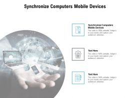 Synchronize Computers Mobile Devices Ppt Powerpoint Presentation Summary Aids Cpb