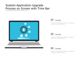 System Application Upgrade Process On Screen With Time Bar