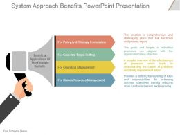 System Approach Benefits Powerpoint Presentation