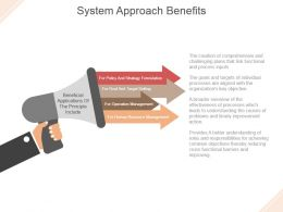 System Approach Benefits Powerpoint Presentation Templates