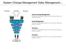 System Change Management Sales Management Crisis Management Cpb