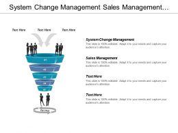 system_change_management_sales_management_crisis_management_cpb_Slide01