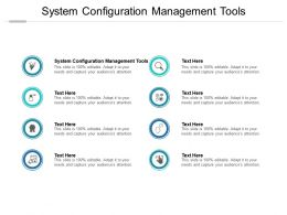 System Configuration Management Tools Ppt Powerpoint Presentation Outline File Formats Cpb