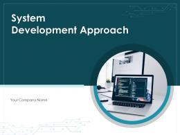 System Development Approach Methodology Opportunities Innovation Leadership Management
