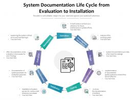 System Documentation Life Cycle From Evaluation To Installation