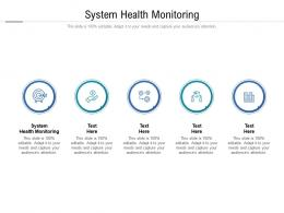 System Health Monitoring Ppt Powerpoint Presentation Inspiration File Formats Cpb
