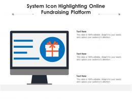 System Icon Highlighting Online Fundraising Platform