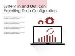 System In And Out Icon Exhibiting Data Configuration