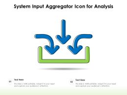 System Input Aggregator Icon For Analysis
