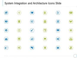 System Integration And Architecture Icons Slide Ppt Ideas