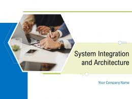 System Integration And Architecture Powerpoint Presentation Slides